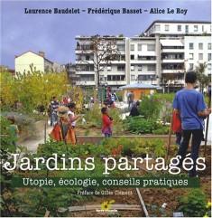 Jardins partagés. Utopie, écologie, conseils pratiques aux éditions Terres Vivantes